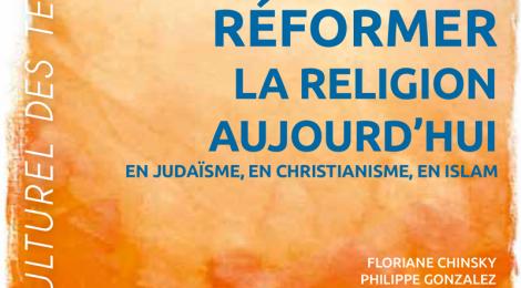 Qu'est-ce que réformer une religion?